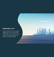 banner panorama landscape modern industrial city vector image vector image