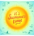 Its Summer Time typographic inscription on sun vector image vector image