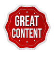 great content label or sticker vector image vector image