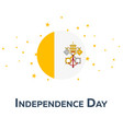 independence day of vatican city patriotic banner vector image