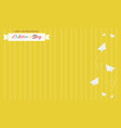 yellow background style card for childrens day vector image