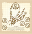 skeleton hand with coin vintage poster vector image