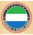 Vintage label cards of Sierra Leone flag vector image