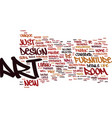 art and design text background word cloud concept vector image vector image