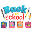 caption back to school schoolbags and stationery vector image