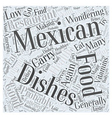 How Healthy is Mexican Food Word Cloud Concept vector image vector image