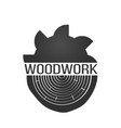 wood work logo with sawed wood isolated on vector image vector image