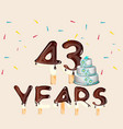 43 years happy birthday card vector image vector image