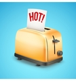 Bright Metal toaster with message HOT Background vector image vector image