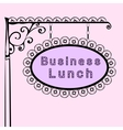 business lunch retro vintage street sign vector image vector image