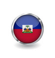 flag of haiti button with metal frame and shadow vector image