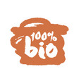 one hundred percent bio label on a scribble vector image vector image