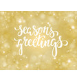 handdrawn lettering seasons greetings design for vector image