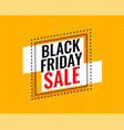 stylish black friday sale frame on yellow vector image vector image