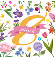8 march women international woman day decorated vector image vector image