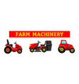 agriculture industrial farming equipment tractors vector image vector image