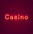 casino neon signboard text banner vector image vector image