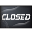 Closed Sign vector image