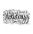 holidays hand drawn phrase greeting card ink vector image