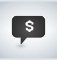 dollar sign speech bubble icon vector image vector image