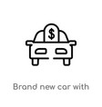 outline brand new car with dollar price tag icon vector image vector image