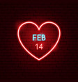 14 february heart neon label vector image vector image