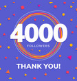 4000 followers social sites post greeting card vector image vector image