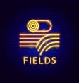 fields neon label vector image vector image