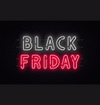 black friday sale black friday neon sign on vector image