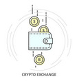 cryptocurrency exchange - crypto wallet icon and vector image vector image