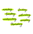 hand lettering weekday names on white vector image