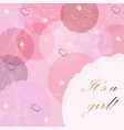 its a girl modern card design with announcement vector image