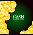 money background with gold coins - casino cash vector image vector image