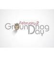 Groundhog Day Text vector image