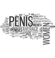 what women say about penis size text word cloud vector image vector image