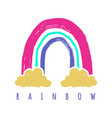 with cute creative rainbow and clouds childish vector image