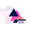 abstract vibrant memphis triangle background vector image vector image