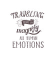 hand-lettering quotes travel phrase vector image vector image