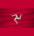 isle of man flag flag of isle of man blowig in vector image