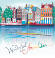 Amsterdam canal typical dutch houses and boats vector image vector image