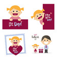 Fathers day cards with a happy blond girl vector image