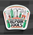 logo for repair tools vector image vector image