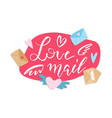 love mail - hand-drawn lettering print concept vector image