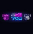me too neon text hashtag me too neon sign vector image vector image