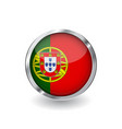 flag of portugal button with metal frame and vector image