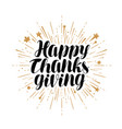 happy thanksgiving greeting card handwritten vector image