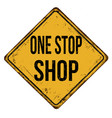 one stop shop vintage rusty metal sign vector image vector image
