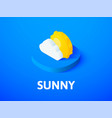 sunny isometric icon isolated on color background vector image