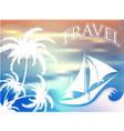 travel and leisure vector image
