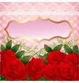 background with red roses and lace vector image vector image